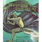 Weaving Earth and Sky - Myths & Legends of Aotearoa